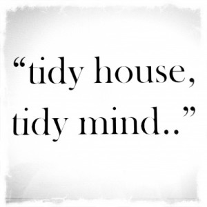 tidy house tidy mind